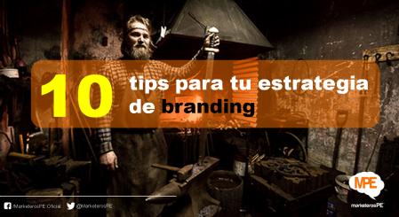 MarketerosPE-Carlos Mellado G-cmelladog-10-tips-branding