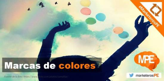 #MarketerosPE - Carlos Mellado G - cmelladog - Marcas de colores