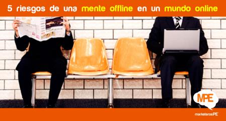 Offline-online, MarketerosPE, Carlos Mellado G