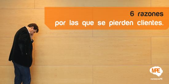 Perder clientes, MarketerosPE , Carlos Mellado G