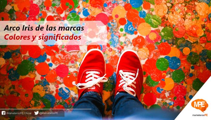 Arco-Iris-marcas-significados-MarketerosPE-Carlos Mellado G
