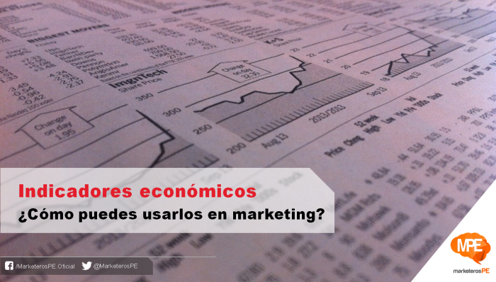 Indicadores-económicos-marketing-MarketerosPE-Carlos Mellado G