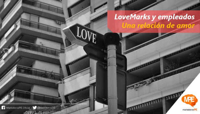 LoveMarks-MarketerosPE-Carlos Mellado G