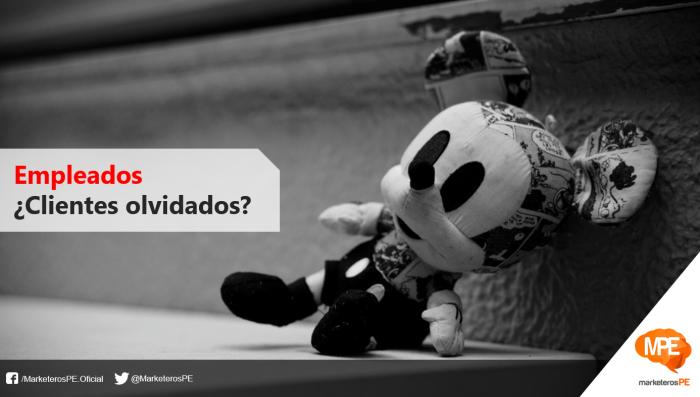 Empleados-clientes-olvidados-equipos-MarketerosPE-Carlos Mellado G-marketing-peru-blogger
