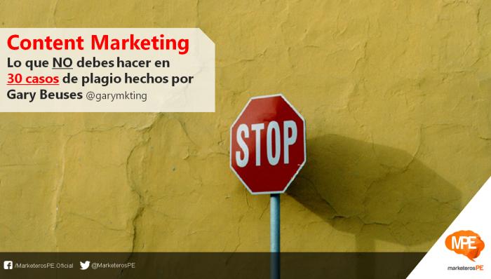 content-marketing-gary-beuses-garymkting-plagio-marketerospe-marketing-peru-carlos-mellado-g-cmelladog-blogger