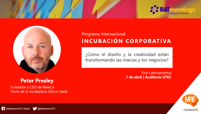ByTmeetings-peter-presley-incubacion-corporativa-peru-marketing-peru-carlos-mellado-g-blogger-marketerospe-1