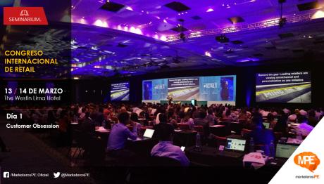 Congreso Internacional de Retail - Seminarium - MarketerosPE