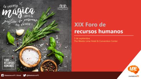 Amcham-Peru-foro-recursos-humanos-marketerospe-marketeros-peru-blog-marketing-blogger-mercadologos-peruanos-carlos-mellado-g-cmelladog-2019-1