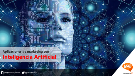 Inteligencia-artificial-marketing-ia-articial-intelligence-MarketerosPE-Carlos Mellado G-marketing-blog-peru-marketing-blogger-peru-mercadologo